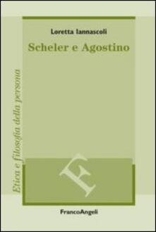 Scheler e Agostino - Loretta Iannascoli - copertina