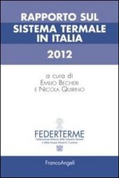 Rapporto sul sistema termale in Italia 2012