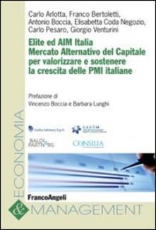 Elite ed AIM Italia. Mercato alternativo del capitale per valorizzare e sostenere la crescita delle PMI italiane - copertina