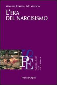 L' L' era del narcisismo - Cesareo Vincenzo Vaccarini Italo - wuz.it