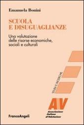 Scuola e disuguaglianze. Una valutazione delle risorse economiche, sociali e culturali
