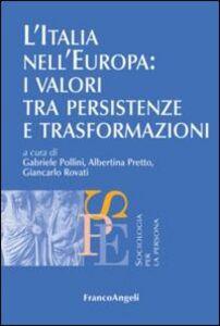 Libro L' Italia nell'Europa: i valori tra persistenze e trasformazioni