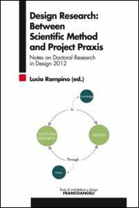 Libro Design research: between scientific method and project praxis. Notes on doctoral research in design 2012