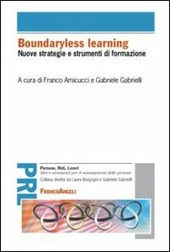 Boundaryless learning. Nuove strategie e strumenti di formazione
