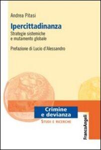 Libro Ipercittadinanza, strategie sistemiche e mutamento globale Andrea Pitasi