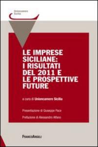 Libro Le imprese siciliane: i risultati del 2011 e le prospettive future