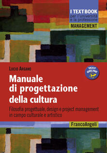 Festivalpatudocanario.es Manuale di progettazione della cultura. Filosofia progettuale, design e project management in campo culturale e artistico Image