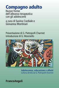 Foto Cover di Compagno adulto. Nuove forme dell'alleanza terapeutica con gli adolescenti, Libro di  edito da Franco Angeli