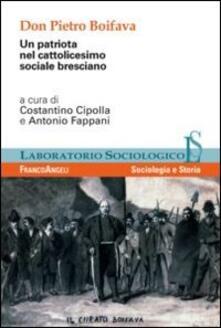 Don Pietro Boifava. Un patriota nel cattolicesimo sociale bresciano - copertina