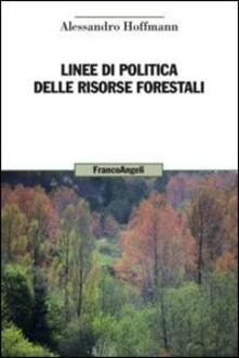 Linee di politica delle risorse forestali - Alessandro Hoffmann - copertina