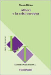 Libro Alfieri e la crisi europea Nicolò Mineo