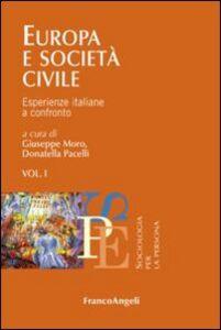 Libro Europa e società civile. Vol. 1: Esperienze italiane a confronto.