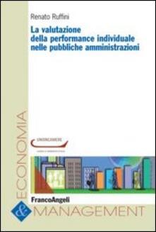 La valutazione della performance individuale nelle pubbliche amministrazioni - Renato Ruffini - copertina