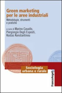 Libro Green marketing per le aree industriali. Metodologie, strumenti e pratiche