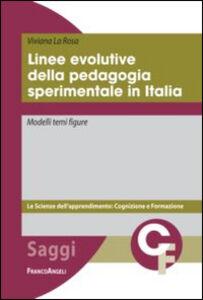 Libro Linee evolutive della pedagogia sperimentale in Italia. Modelli temi figure Viviana La Rosa