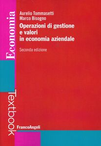 Libro Operazioni di gestione e valori in economia aziendale Aurelio Tommasetti , Marco Bisogno