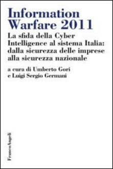 Vastese1902.it Information warfare 2011. La sfida della Cyber Intelligence al sistema Italia: dalla sicurezza delle imprese alla sicurezza nazionale Image