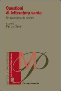 Libro Questioni di letteratura sarda. Un paradigma da definire