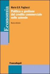 Politica e gestione del credito commerciale nelle aziende