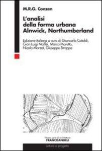 Libro L' analisi della forma urbana. Alnwick, Northumberland