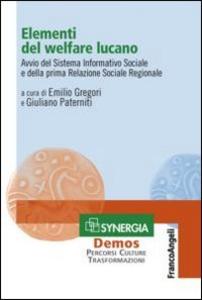 Libro Elementi del welfare lucano. Avvio del sistema informativo sociale e della prima relazione sociale regionale