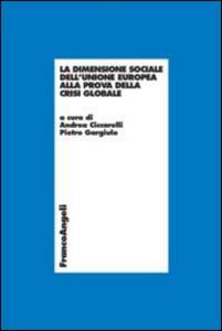 Libro La dimensione sociale dell'Unione Europea alla prova della crisi globale