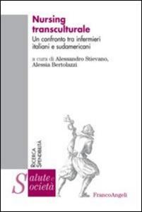 Libro Nursing transculturale. Un confronto tra infermieri italiani e sudamericani