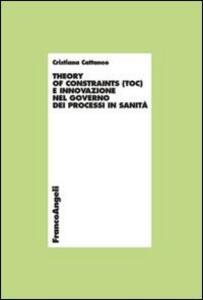Theory of constraints (TOC) e innovazione nel governo dei processi in sanità