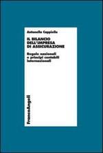 Il bilancio dell'impresa di assicurazione. Regole nazionali e principi contabili internazionali
