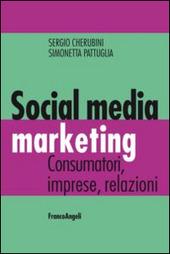 Social media marketing. Consumatori, imprese, relazioni