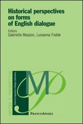 Historical perspectives on forms of english dialogue