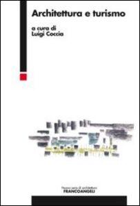 Libro Architettura e turismo