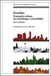 Ecocities. Il progetto urbano tra morfologia e sostenibilità