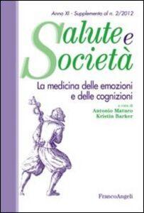 Foto Cover di La medicina delle emozioni e delle cognizioni, Libro di  edito da Franco Angeli