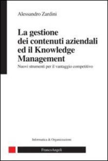 Daddyswing.es La gestione dei contenuti aziendali ed il knowledge management. Nuovi strumenti per il vantaggio competitivo Image