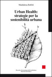 Urban Health: strategie per la sostenibilita urbana