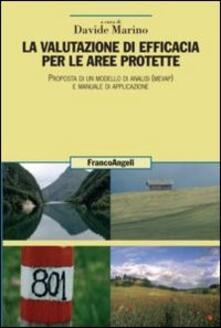 La valutazione di efficacia per le aree protette. Proposta di un modello di analisi (Mevap) e manuale di applicazione.pdf