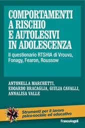 Comportamenti a rischio e autolesivi in adolescenza. Il questionario RTSHIA di Vrouva, Fonagy, Fearon, Roussow