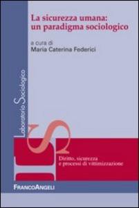 Libro La sicurezza umana: un paradigma sociologico
