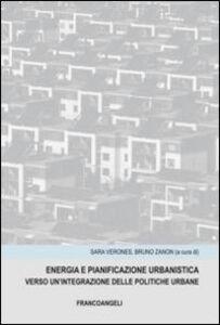 Libro Energia e panificazione urbanistica. Verso un'integrazione delle politiche urbane