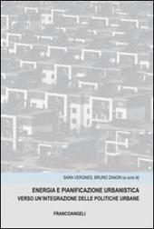 Energia e panificazione urbanistica. Verso un'integrazione delle politiche urbane