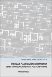 Energia e panificazione urbanistica. Verso unintegrazione delle politiche urbane.pdf