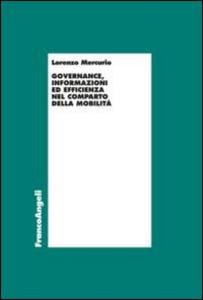 Libro Governance, informazioni ed efficienza nel comparto della mobilità Lorenzo Mercurio
