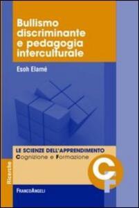 Bullismo discriminante e pedagogia interculturale