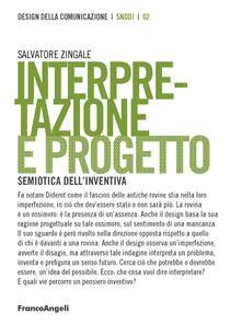 Adiaphora.it Interpretazione e progetto. Semiotica dell'inventiva Image