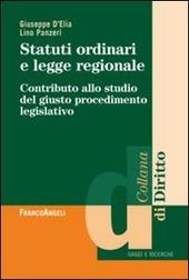 Statuti ordinari e legge regionale. Contributo allo studio del giusto procedimento legislativo