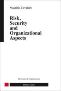 Libro Risk, security and organizational aspects Maurizio Cavallari