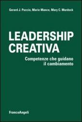 Leadership creativa. Competenze che guidano il cambiamento