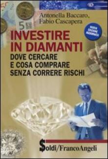 Investire in diamanti. Dove cercare e cosa comprare senza correre rischi.pdf