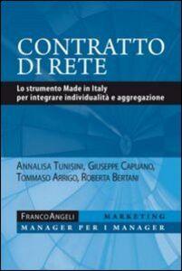 Foto Cover di Contratto di rete. Lo strumento made in Italy per integrare individualità e aggregazione, Libro di  edito da Franco Angeli